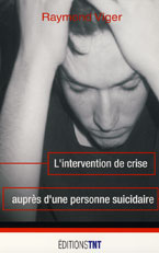 intervention suicide personne suicidaire vouloir se suicider pourquoi vouloir mourir
