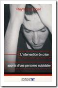 suicide se suicider crise suicidaire prévention intervention