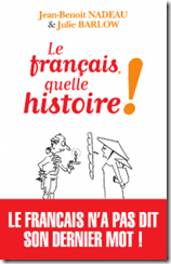 le-francais-quelle-histoire-jan-benoit-nadeau-julie-barlow