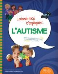 livre laisse-moi t'expliquer l'autisme santé mentale