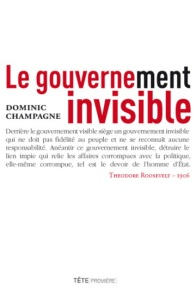 dominic champagne gouvernement invisible