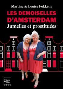 jumelles fokkens soeurs prostitution amsterdam l?galisation