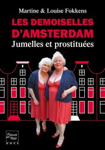Jumelles Fokkens: prostituées de 70 ans, syndicalistes et retraitées