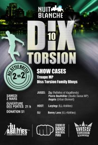 soiree-dix-torsion-all-style-battle-showcase-lazylegz-studio-montreal-paris-diss-torsion-breakdance-hiphop
