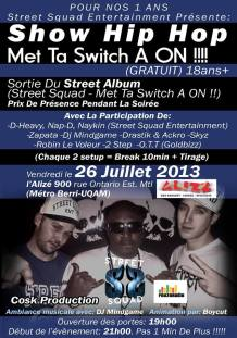 Show Hip Hop  Met Ta Switch a on