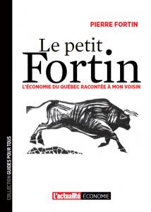 Petit-Fortin-l-actualite-livre-guide-economie-finance-andre-fortin