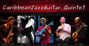 Caribbean Jazz Guitar Quintet spectacle gratuit quoi voir quoi manger