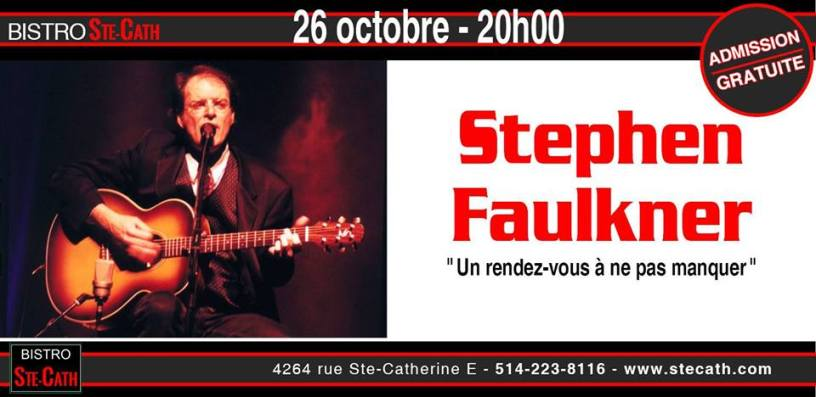 Stephen Faulkner de la Place des Arts au Bistro le Ste-Cath