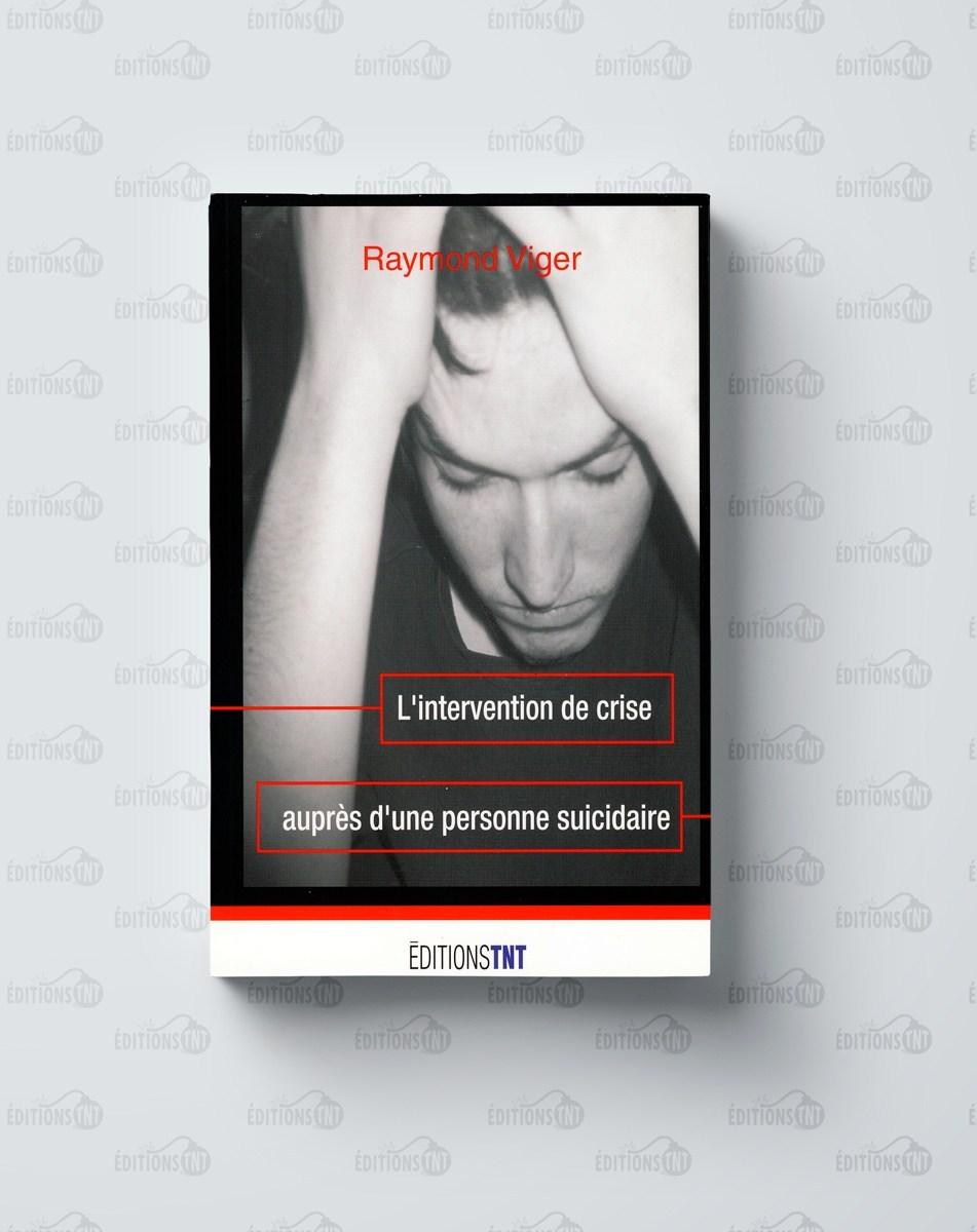 https://editionstnt.com/produit/l-intervention-de-crise-aupres-d-une-personne-suicidaire-2/