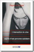 intervention crise personnes suicidaires suicide se suicider mourir sans souffrance